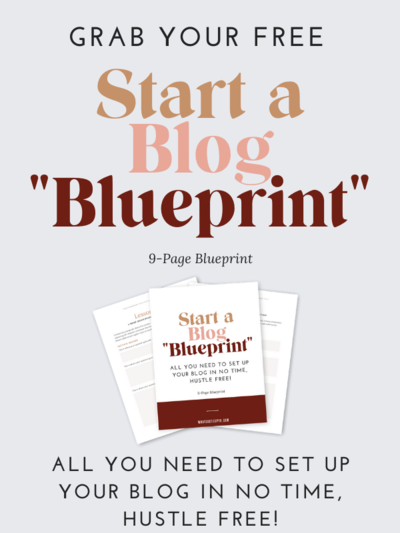 Grab your Free Start a Blog Blueprint