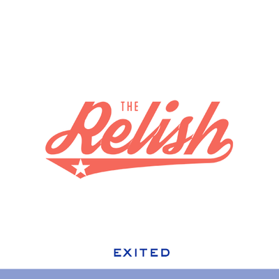 Relish-exited