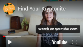 Find Your Kryptonite