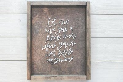 Love You a Little More Farmhouse Sign