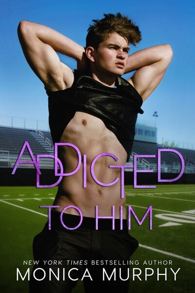 LWD-MonicaMurphy-Cover-AddictedToHim-LowRes