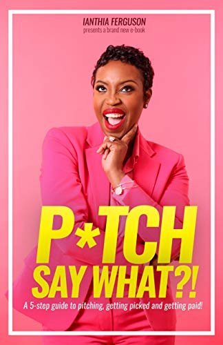 pitch-say-what-ianthia-smith