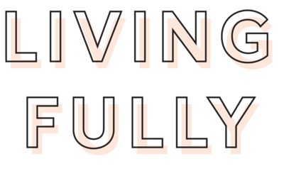 Living-Fully