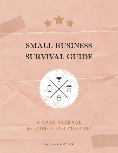 Jenna Kutcher Small Business Survival Guide