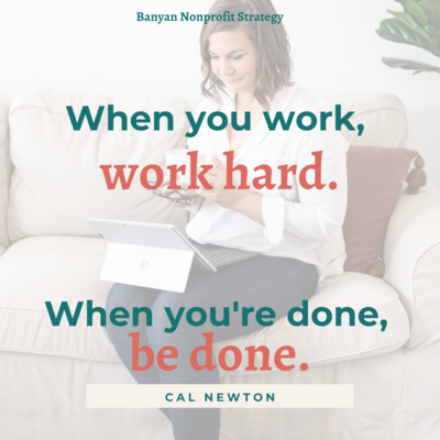Banyan Nonprofit Strategy Work Hard quote