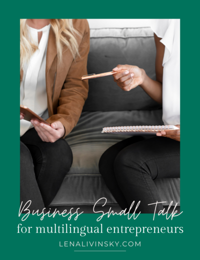 Business Small Talk For Multilingual Entrepreneurs