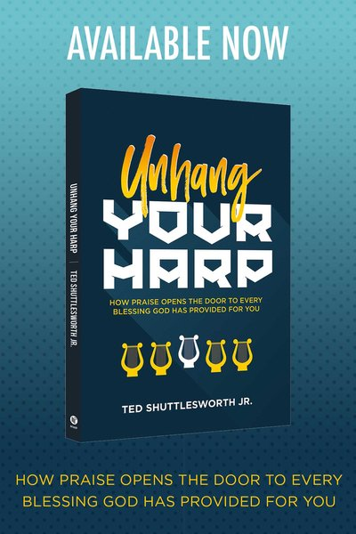 Unhang Your Harp | Ted Shuttlesworth Jr.