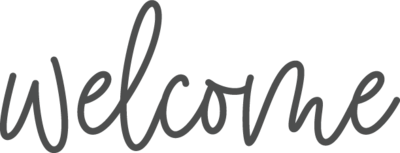 The word welcome in gray script.
