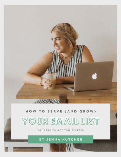 Jenna Kutcher How to Serve and Grow Your Email List