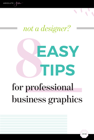 Absolute JEM Blog | 8 Easy Tips for Creating Professional Business Graphics
