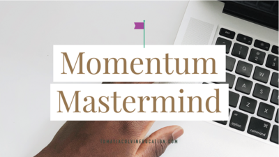 Category_Graphics_960x540_TCE_Tomayia_Colvin_Education_momentum-mastermind