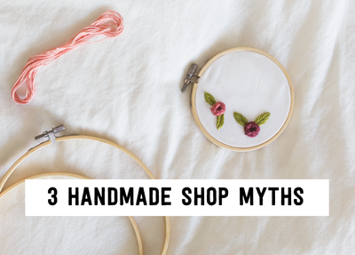 3-handmade-shop-myths