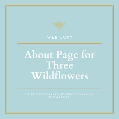 About Page Three Wildflowers Web Copy Example