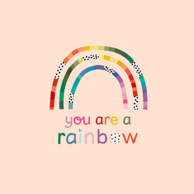 You_Are_A_Rainbow