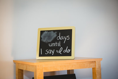 Chalk board with how many days until ceremony