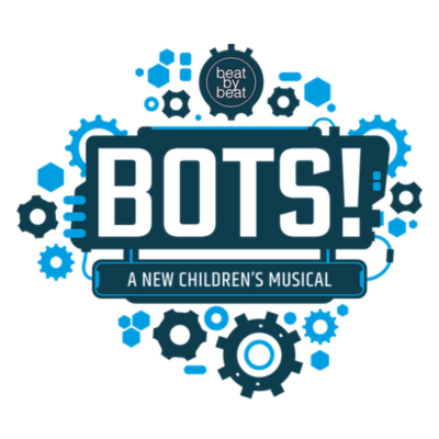 Bots the Musical