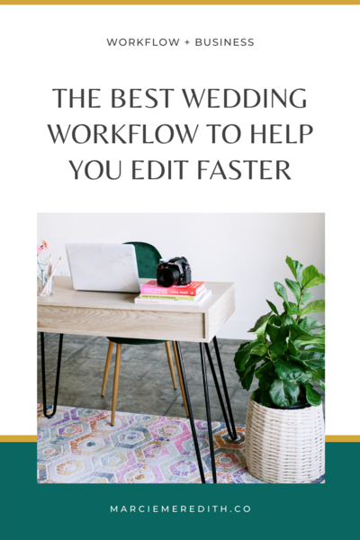 Best wedding workflow to help you edit faster 1