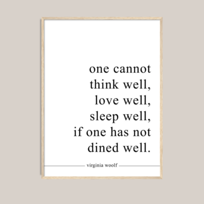 Virginia Woolf Dine Well Free Printable Quote by Dani Bruflodt