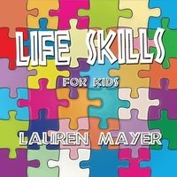 Life Skills for Kids Album Cover