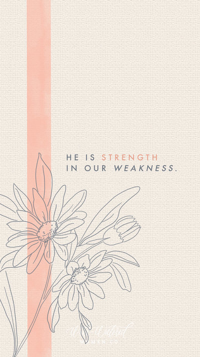 Strength in our Weakness Lockscreen