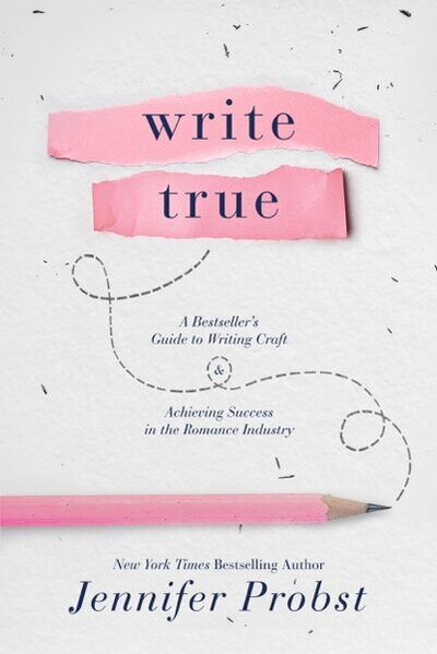 Jennifer Probst - Write True