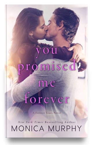 LWD-MonicaMurphy-Cover-YouPromisedMeForever-Hardcover-LowRes