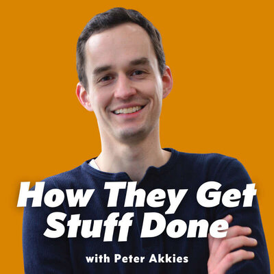 how-they-get-stuff-done-peter-akkies-jessica-eley-podcast-interview