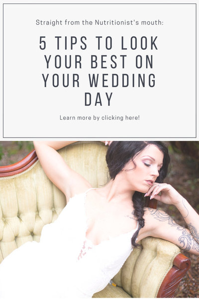 Pinterest image- 5 tips to looking your best on your wedding day