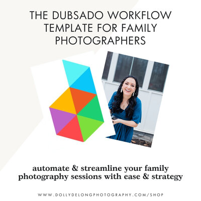 Dubsado Workflow Template for Family Photographers by Dolly DeLong Education