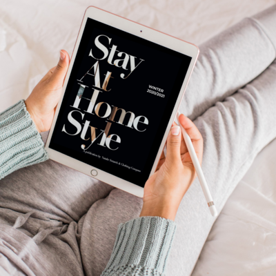Stay at Home Style Guide