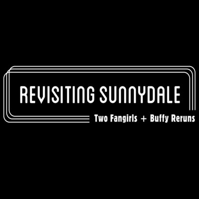 Revisiting Sunnydale podcast