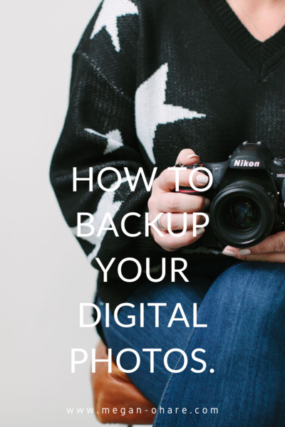 How To Backup Your Digital Photos.