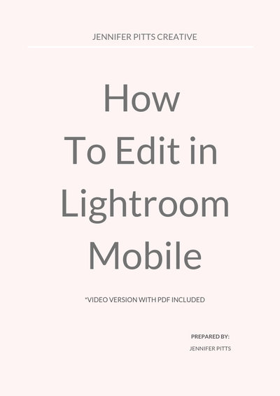 HOW TO EDIT IN LIGHTROOM MOBILE COVER PAGE