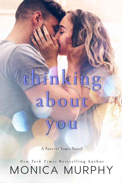 LWD-MonicaMurphy-Cover-ThinkingAboutYou-LowRes