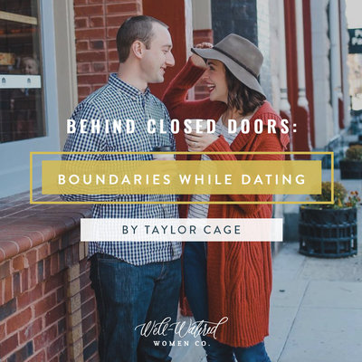 Behind Closed Doors-Boundaries While Dating-Well-Watered Women