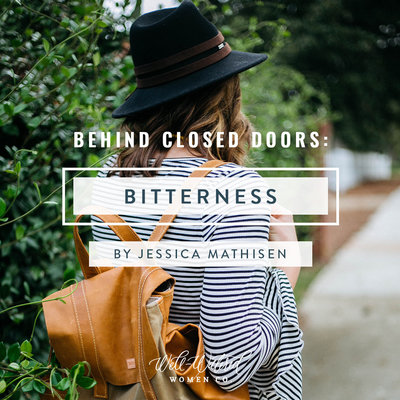 Behind Closed Doors-Bitterness-Well-Watered Women