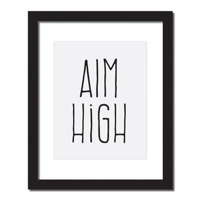 framed image of handlettered encouraging phrase that says aim high