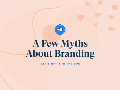 A Few Myths About Branding - Blog | Sung & Co