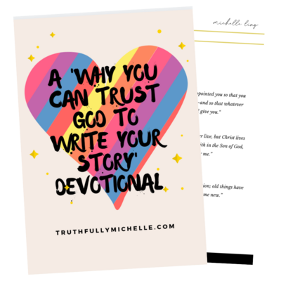 Why You Can Trust God to Write Your Story Devotional