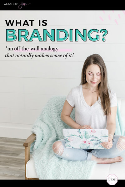 Absolute JEM Blog | What is Branding?