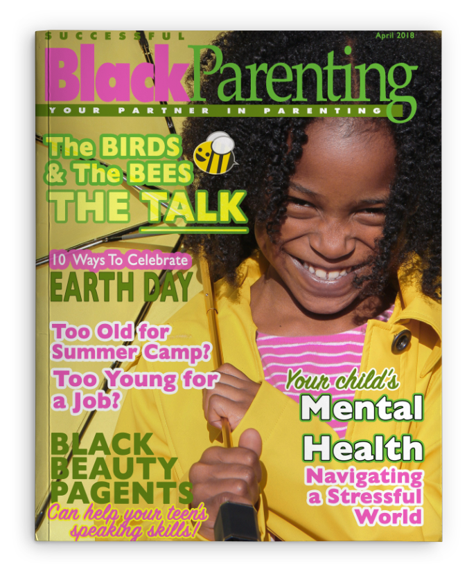 Successful Black Parenting - April 2018 Magazine Cover