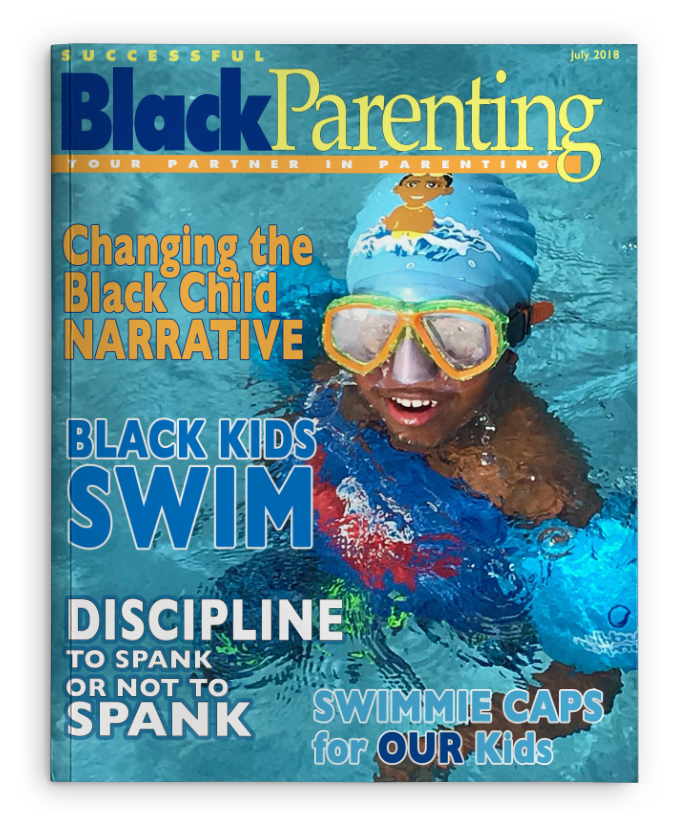 Successful Black Parenting - July 2018 Magazine Cover