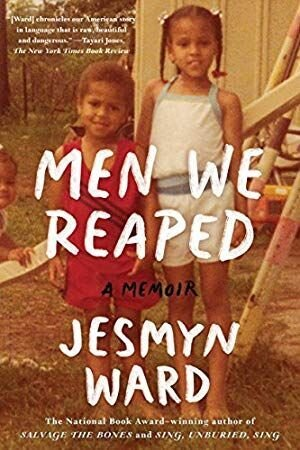 Men We Reaped_ A Memoir by Jesmyn Ward