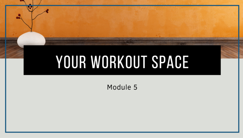 the opening screen from module 5 of the Home Exercise 101 course