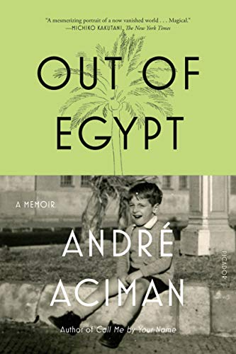 Out of Egypt_ A Memoir