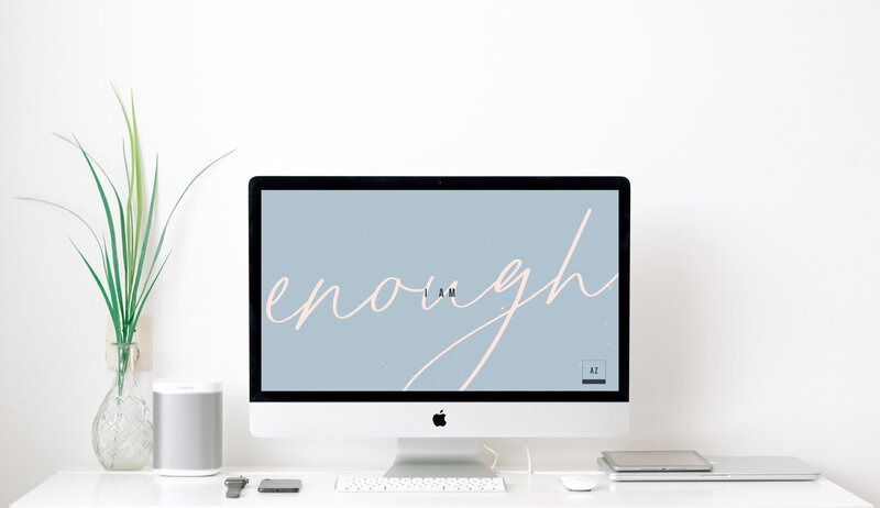 I-am-enough-july-wallpaper
