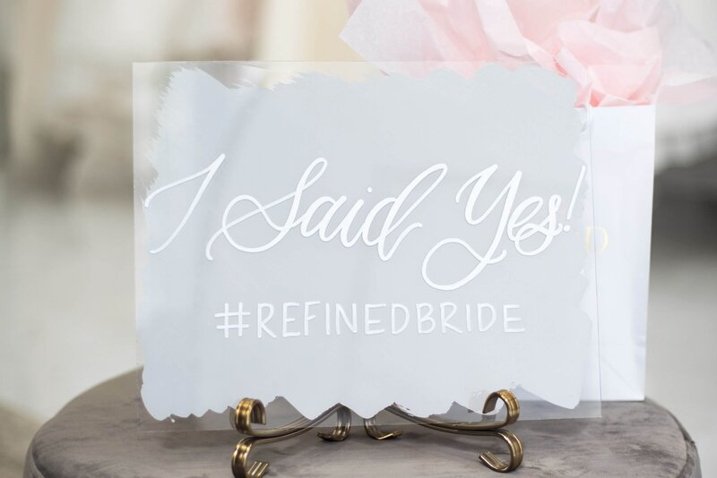 I Said Yes to the Dress sign at Refined Bridal Boutique