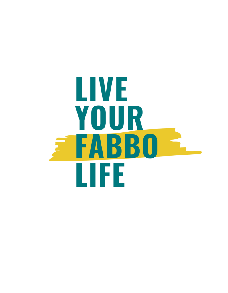 Live Your FABBO Life white