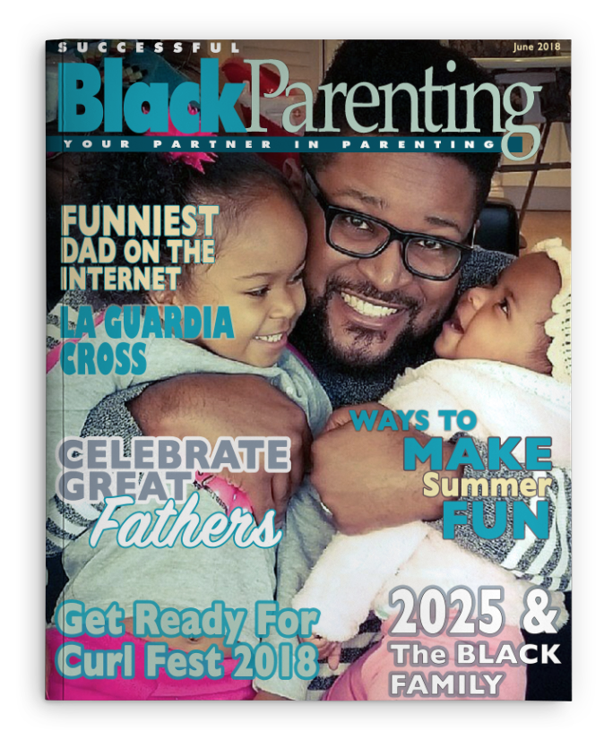 Successful Black Parenting - June 2018 Magazine Cover