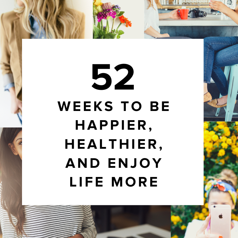 52+Ways+to+be+happier,+healthier+and+enjoy+life+more+from+Alli+Worthington+(1)